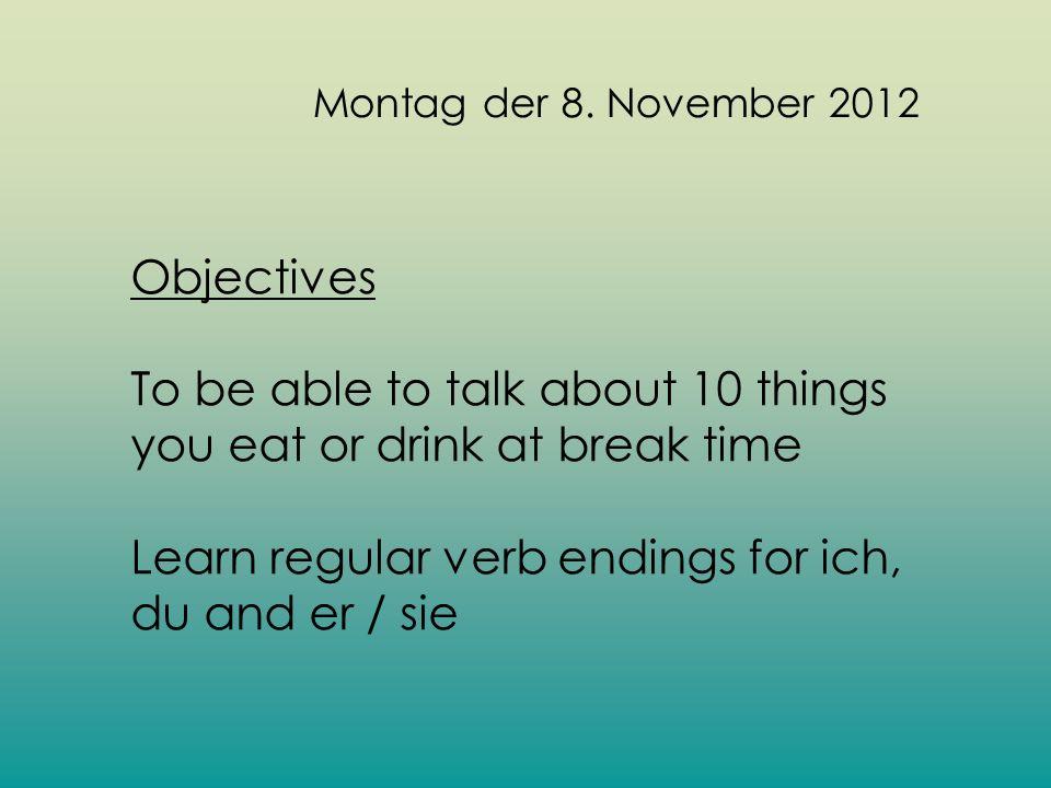 Montag der 8. November 2012