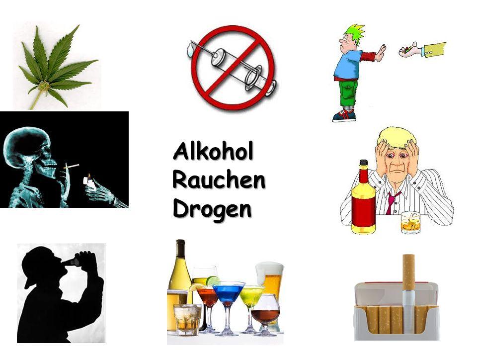 Alkohol Rauchen Drogen
