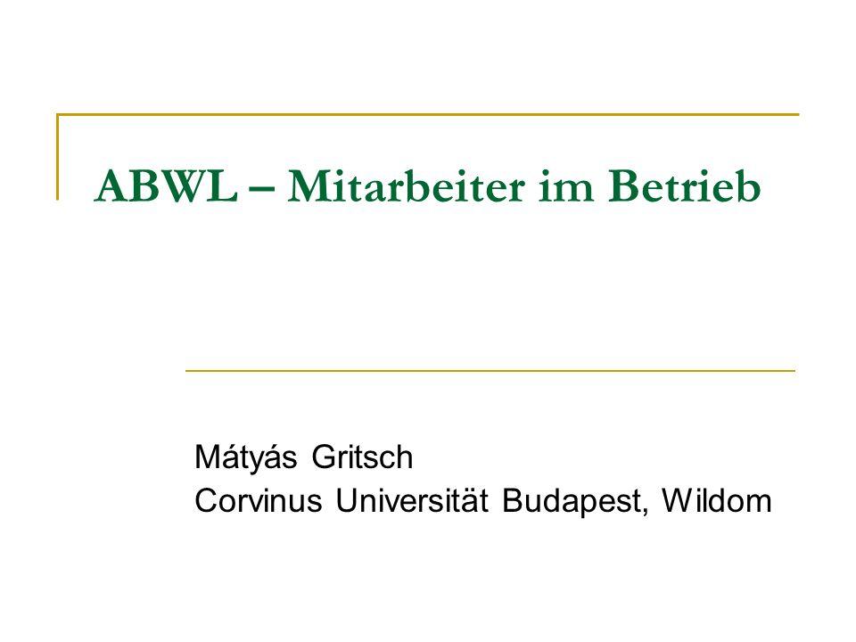 ABWL – Mitarbeiter im Betrieb
