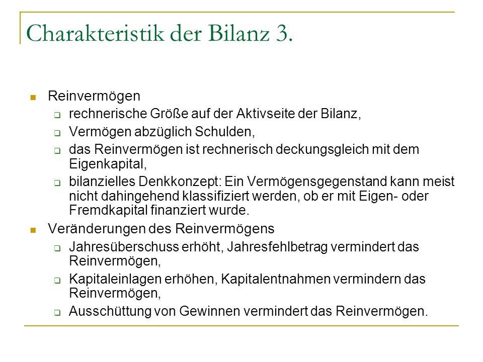 Charakteristik der Bilanz 3.