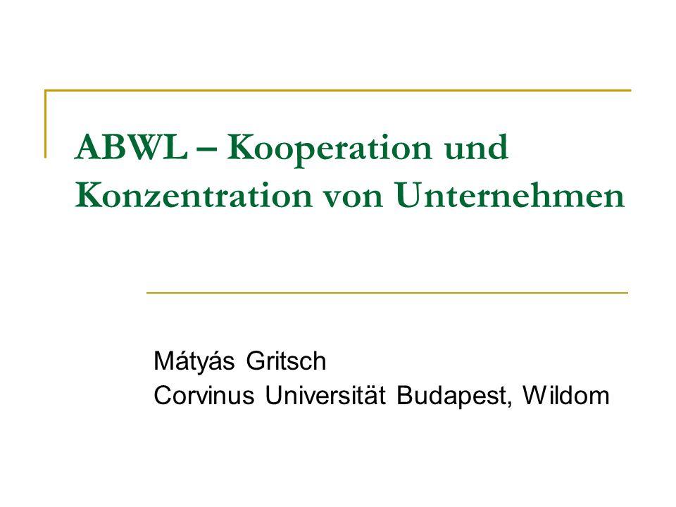 ABWL – Kooperation und Konzentration von Unternehmen