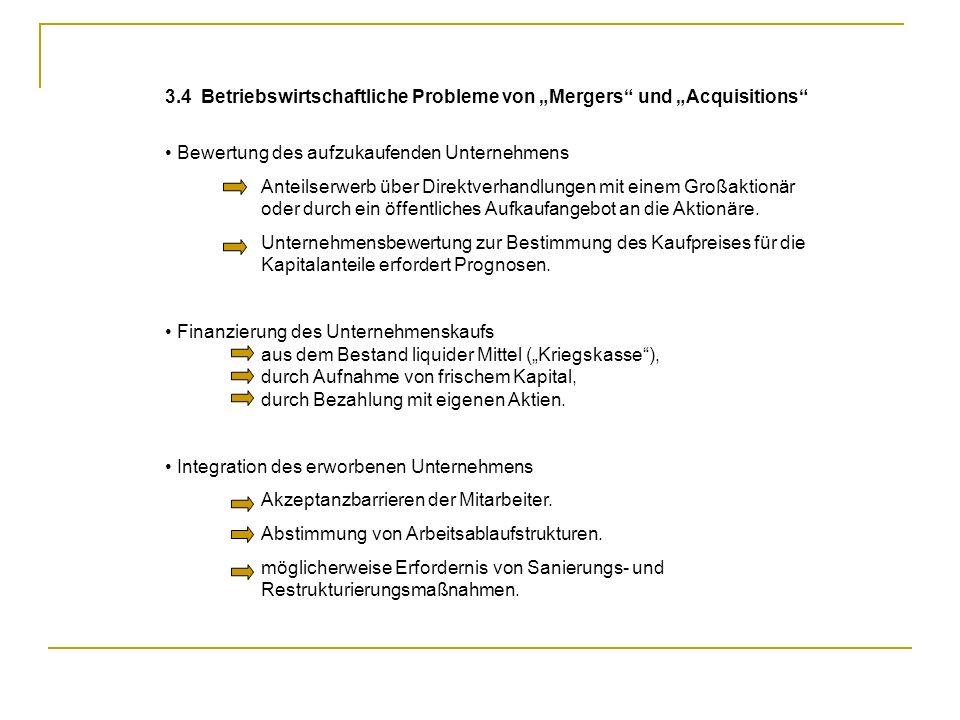 """3.4 Betriebswirtschaftliche Probleme von """"Mergers und """"Acquisitions"""