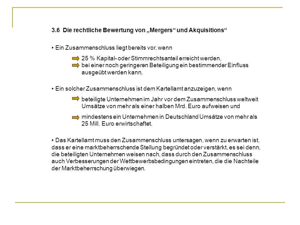 """3.6 Die rechtliche Bewertung von """"Mergers und Akquisitions"""