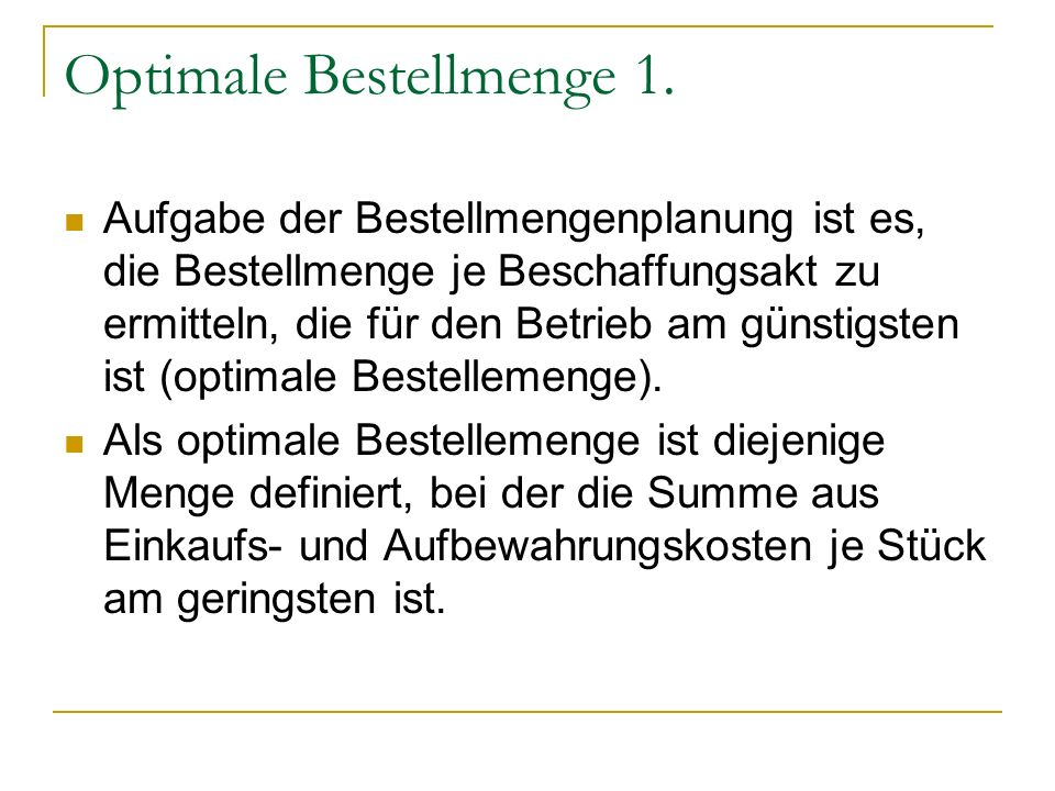 Optimale Bestellmenge 1.