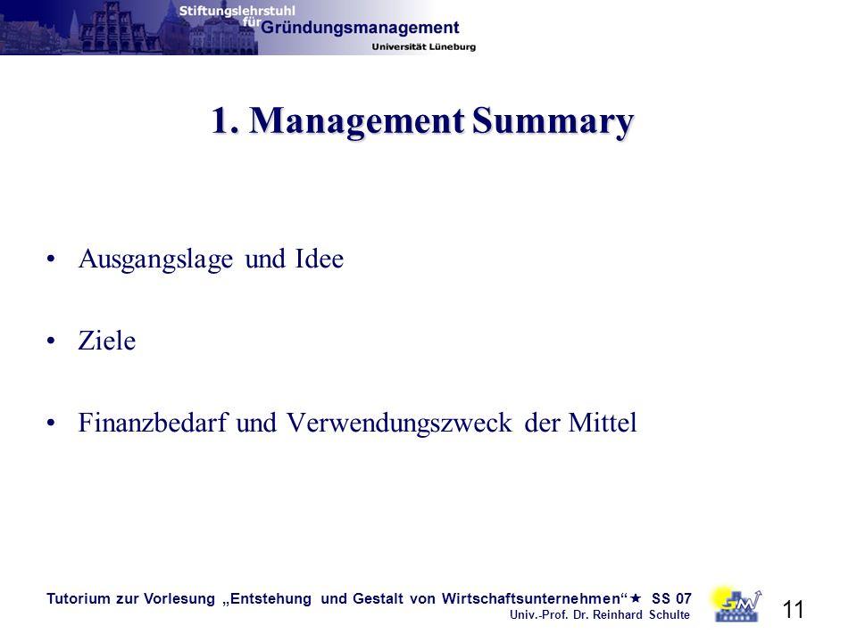 1. Management Summary Ausgangslage und Idee Ziele