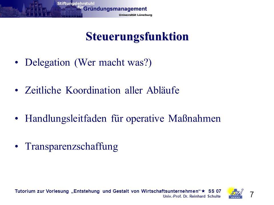 Steuerungsfunktion Delegation (Wer macht was )