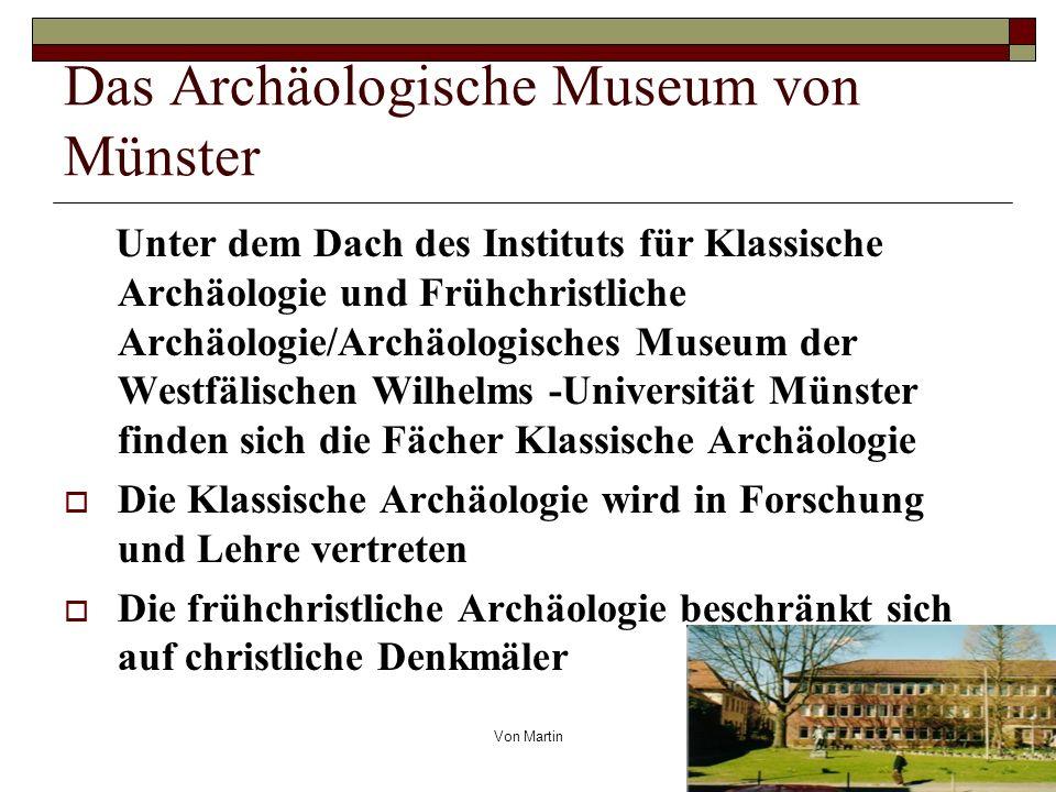 Das Archäologische Museum von Münster