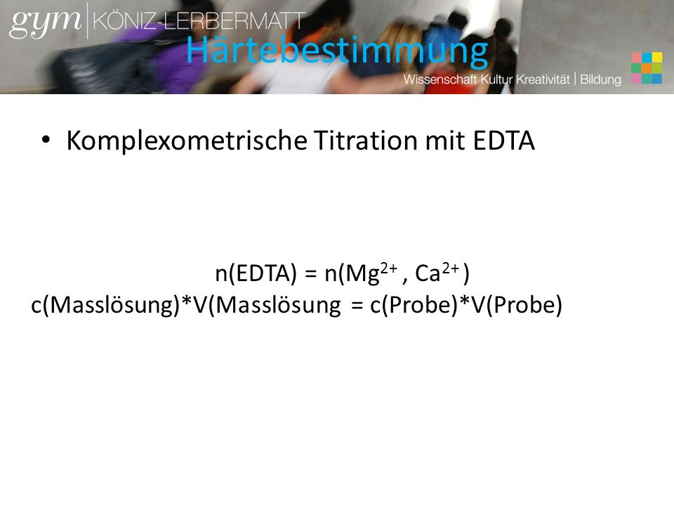 Härtebestimmung Komplexometrische Titration mit EDTA