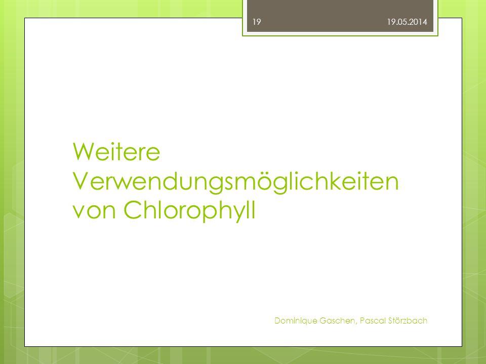 Weitere Verwendungsmöglichkeiten von Chlorophyll