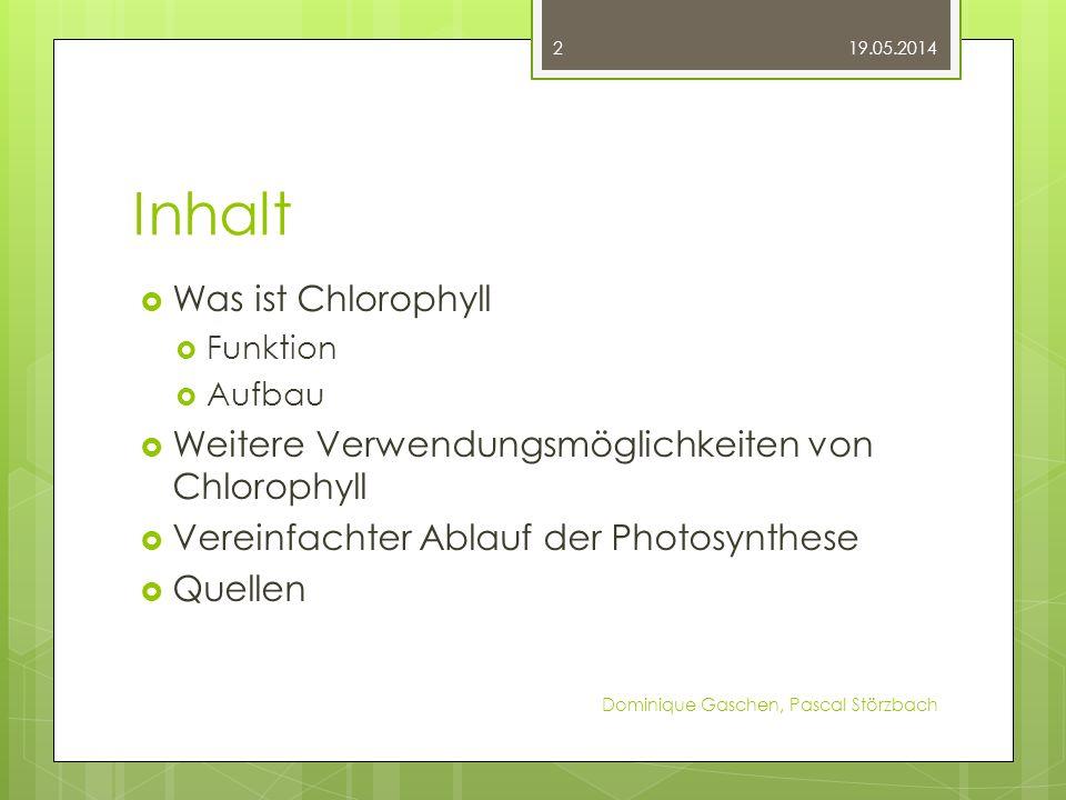 Inhalt Was ist Chlorophyll