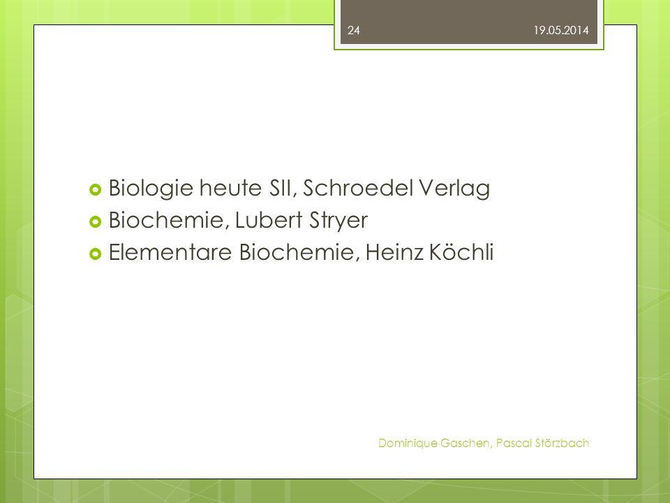 Biologie heute SII, Schroedel Verlag Biochemie, Lubert Stryer