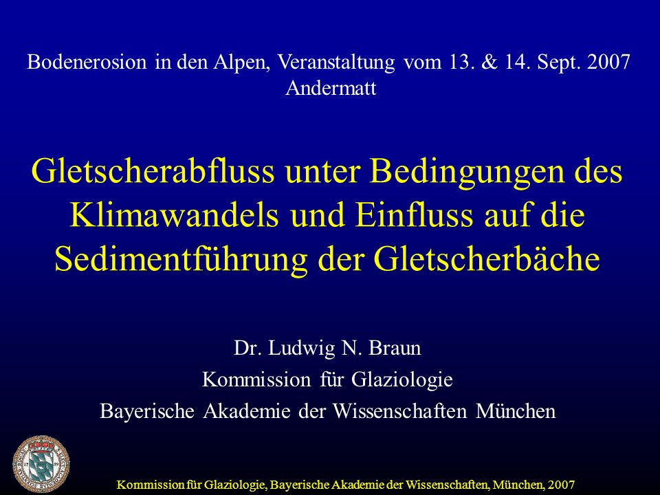 Bodenerosion in den Alpen, Veranstaltung vom 13. & 14. Sept. 2007