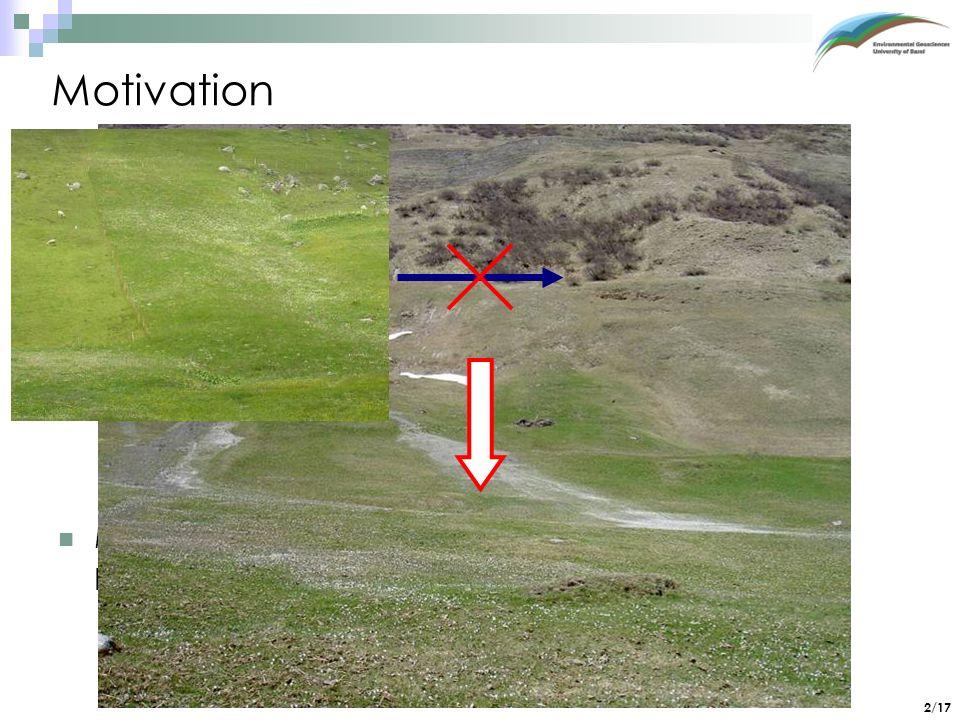 Motivation Methode nötig zur frühzeitigen Erkennung der Erosion, bevor sichtbare Schäden auftreten!