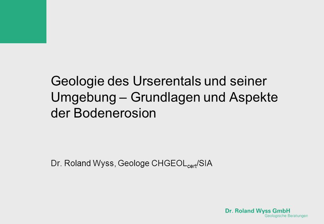 Dr. Roland Wyss, Geologe CHGEOLcert/SIA