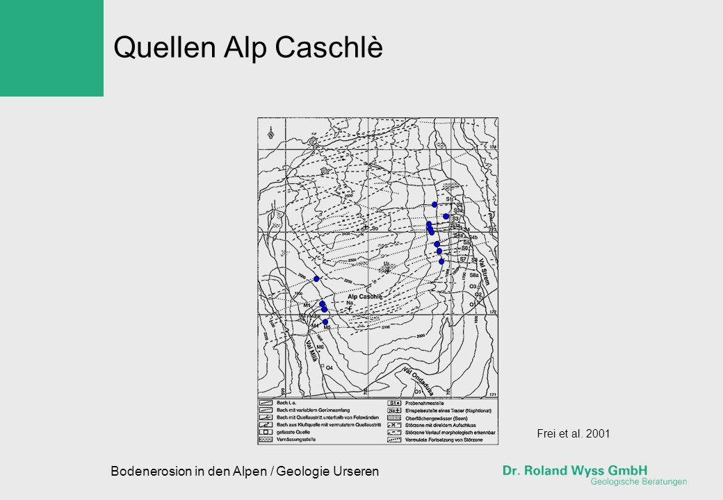 Quellen Alp Caschlè Bodenerosion in den Alpen / Geologie Urseren