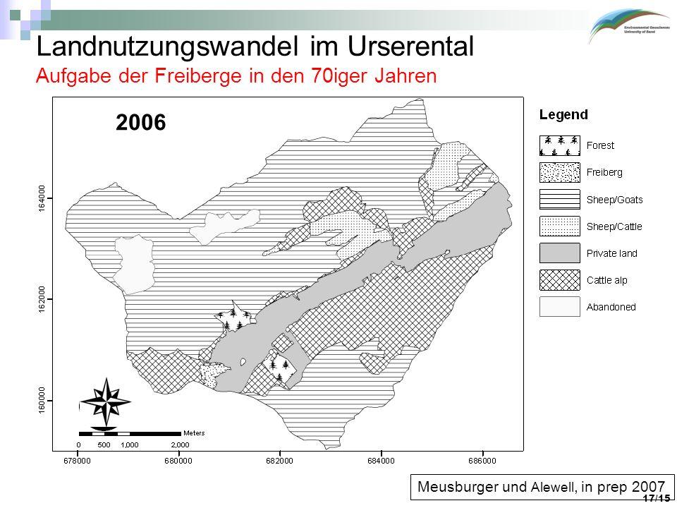 Landnutzungswandel im Urserental Aufgabe der Freiberge in den 70iger Jahren