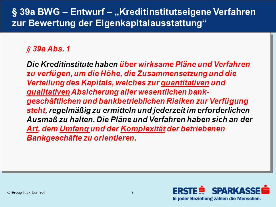 """§ 39a BWG – Entwurf – """"Kreditinstitutseigene Verfahren zur Bewertung der Eigenkapitalausstattung"""