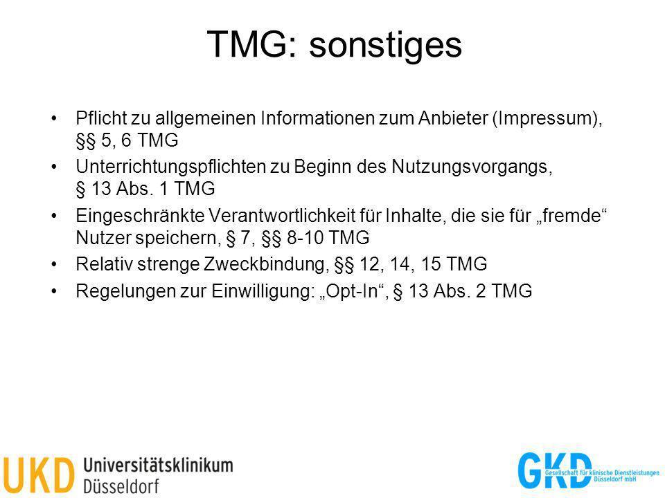 TMG: sonstiges Pflicht zu allgemeinen Informationen zum Anbieter (Impressum), §§ 5, 6 TMG.