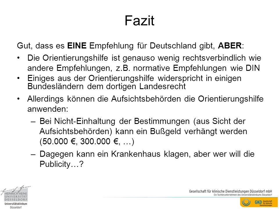 Fazit Gut, dass es EINE Empfehlung für Deutschland gibt, ABER: