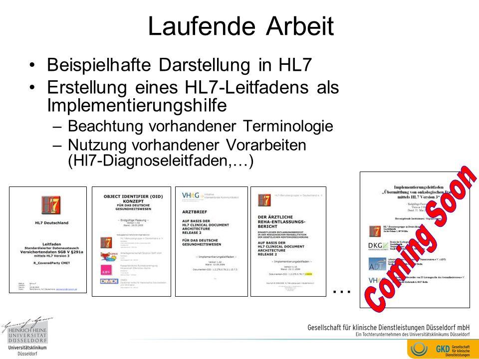 Laufende Arbeit Coming Soon … Beispielhafte Darstellung in HL7
