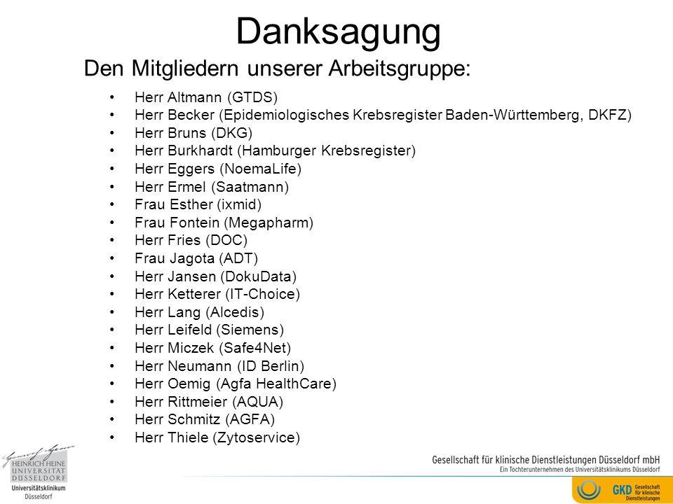 Danksagung Den Mitgliedern unserer Arbeitsgruppe: Herr Altmann (GTDS)