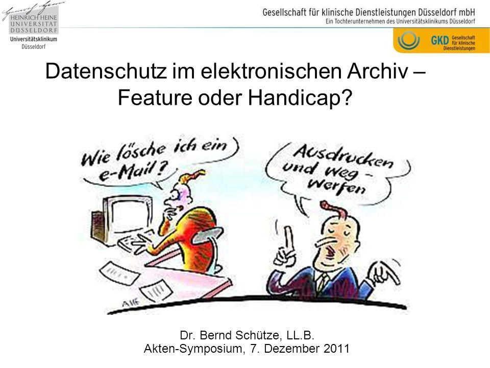 Datenschutz im elektronischen Archiv – Feature oder Handicap