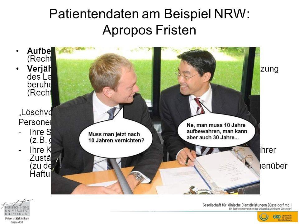 Patientendaten am Beispiel NRW: Apropos Fristen