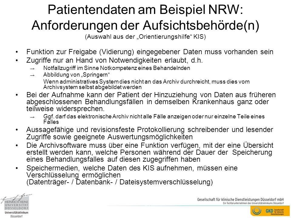 """Patientendaten am Beispiel NRW: Anforderungen der Aufsichtsbehörde(n) (Auswahl aus der """"Orientierungshilfe KIS)"""