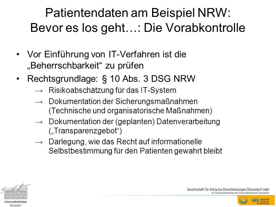 Patientendaten am Beispiel NRW: Bevor es los geht…: Die Vorabkontrolle