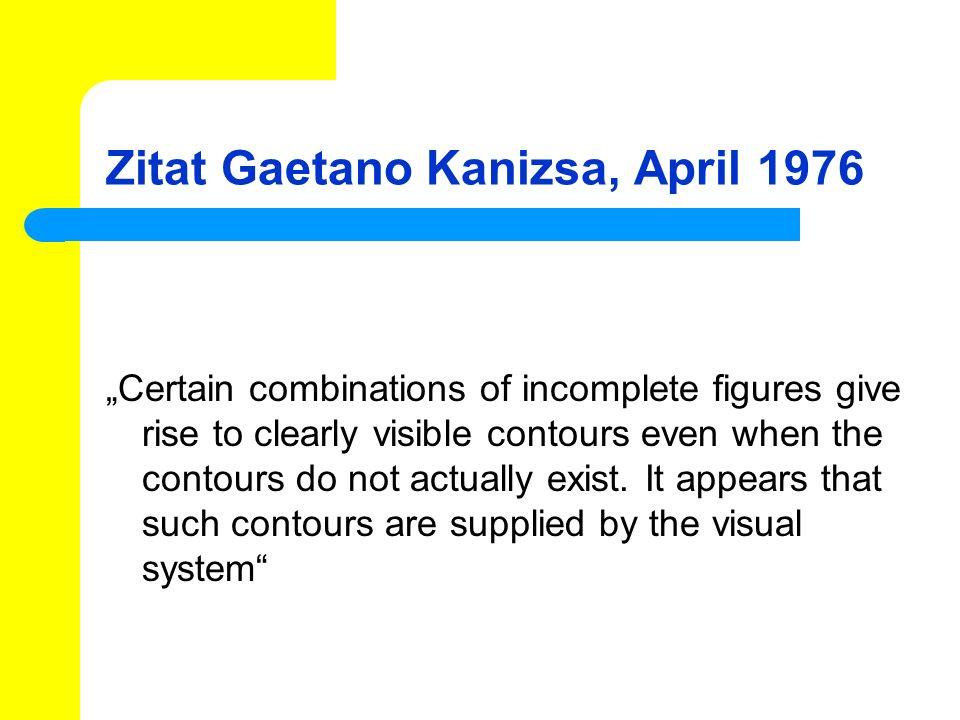 Zitat Gaetano Kanizsa, April 1976