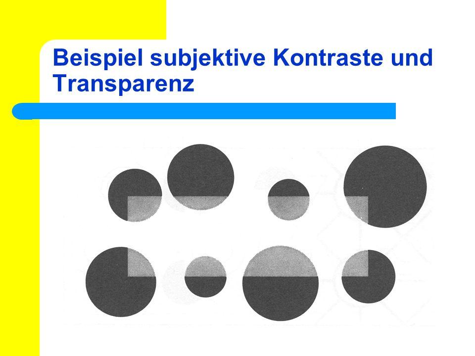 Beispiel subjektive Kontraste und Transparenz