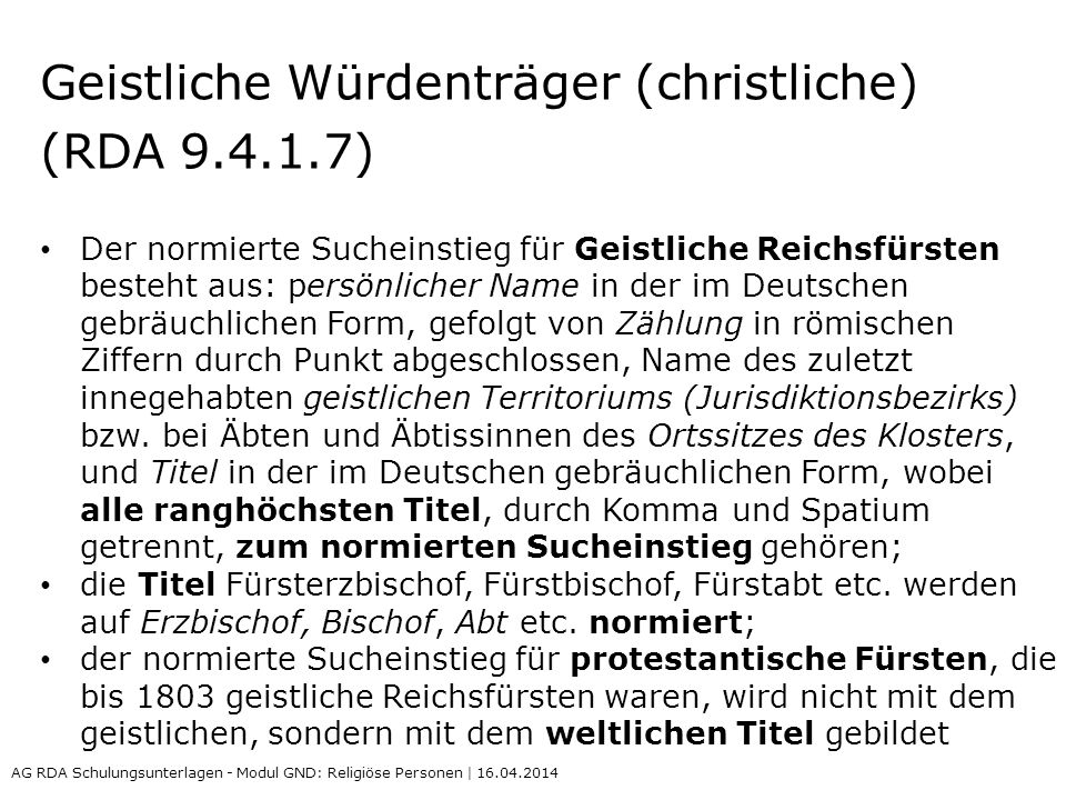 Geistliche Würdenträger (christliche) (RDA 9.4.1.7)