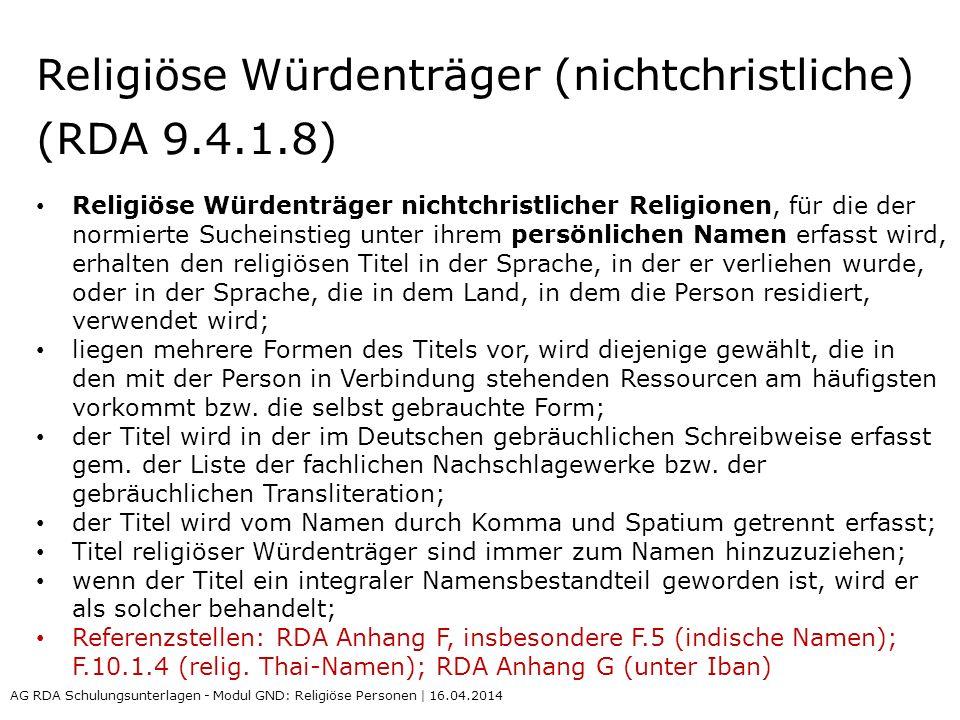 Religiöse Würdenträger (nichtchristliche) (RDA 9.4.1.8)