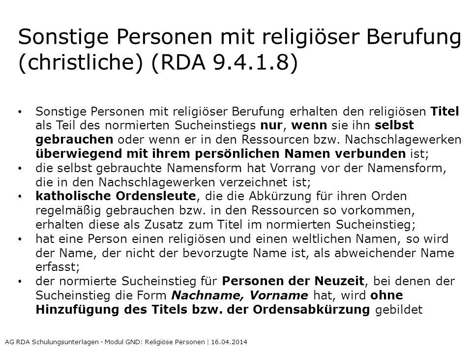 Sonstige Personen mit religiöser Berufung (christliche) (RDA 9.4.1.8)