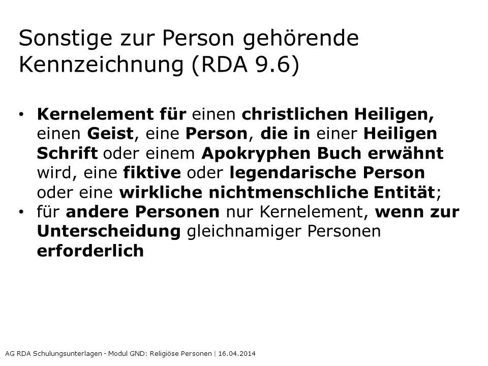 Sonstige zur Person gehörende Kennzeichnung (RDA 9.6)
