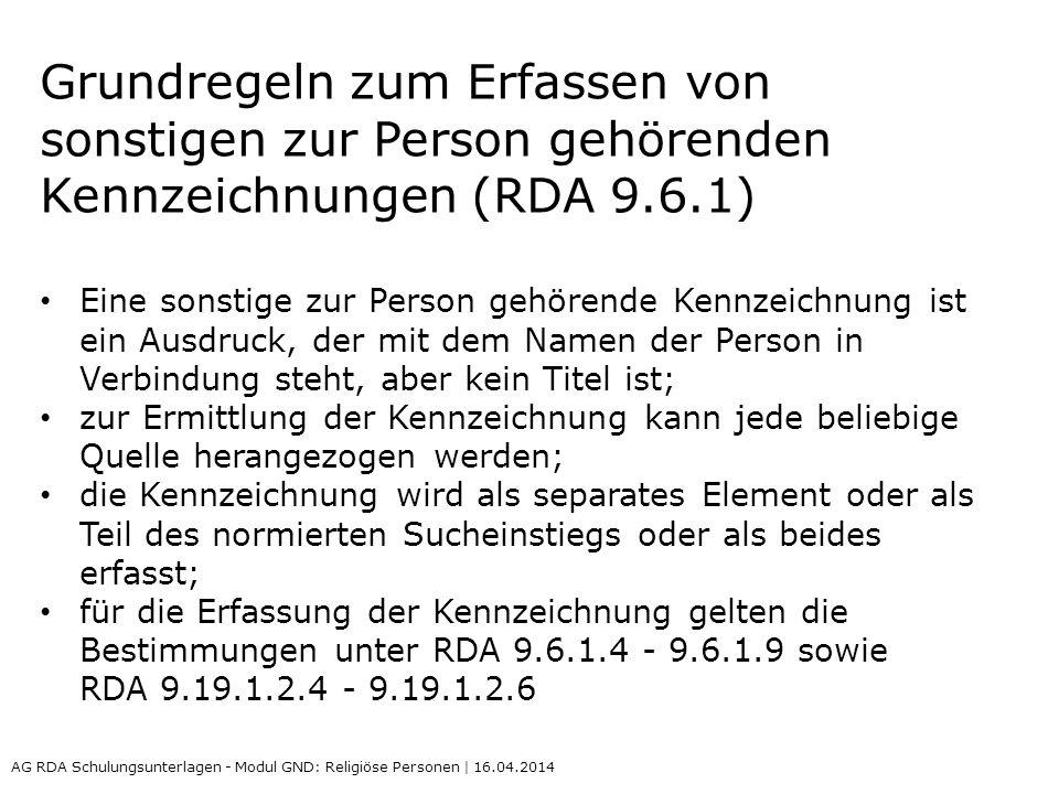 Grundregeln zum Erfassen von sonstigen zur Person gehörenden Kennzeichnungen (RDA 9.6.1)