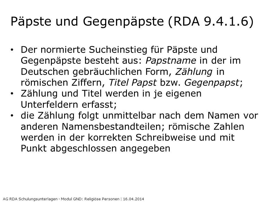 Päpste und Gegenpäpste (RDA 9.4.1.6)