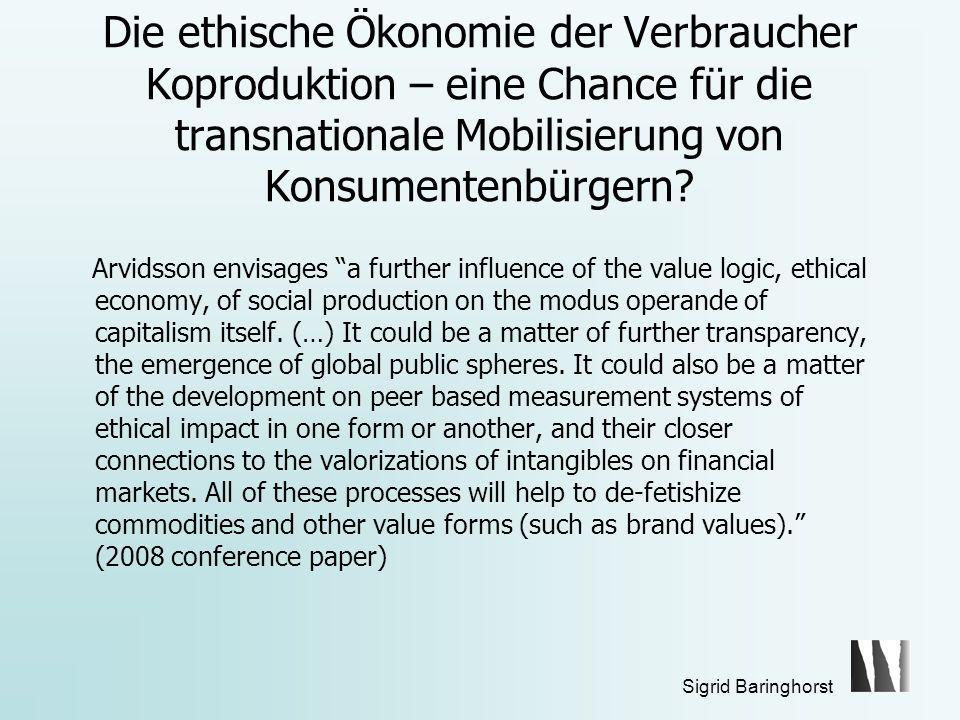 Die ethische Ökonomie der Verbraucher Koproduktion – eine Chance für die transnationale Mobilisierung von Konsumentenbürgern