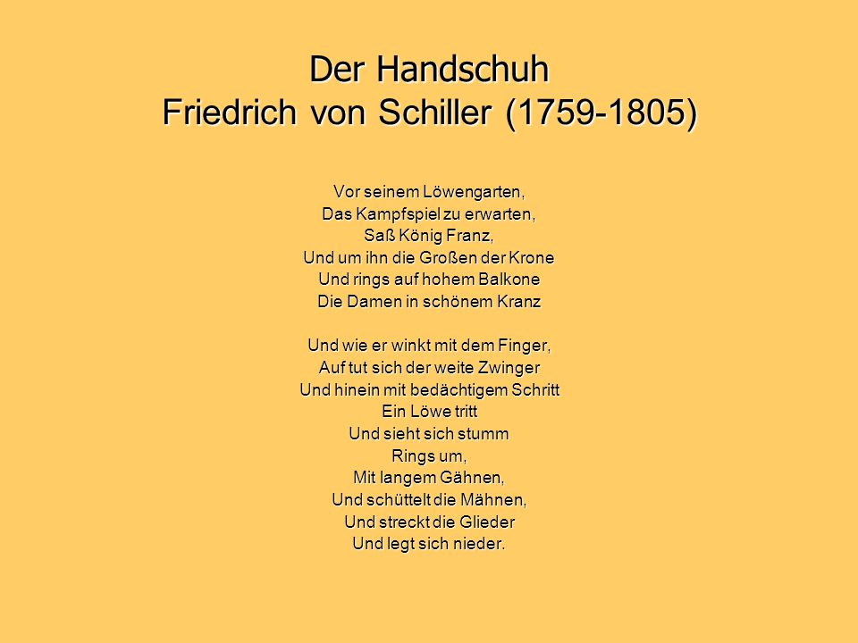 Der Handschuh Friedrich von Schiller (1759-1805)