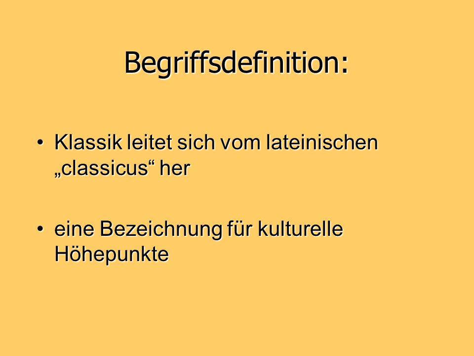 """Begriffsdefinition: Klassik leitet sich vom lateinischen """"classicus her."""