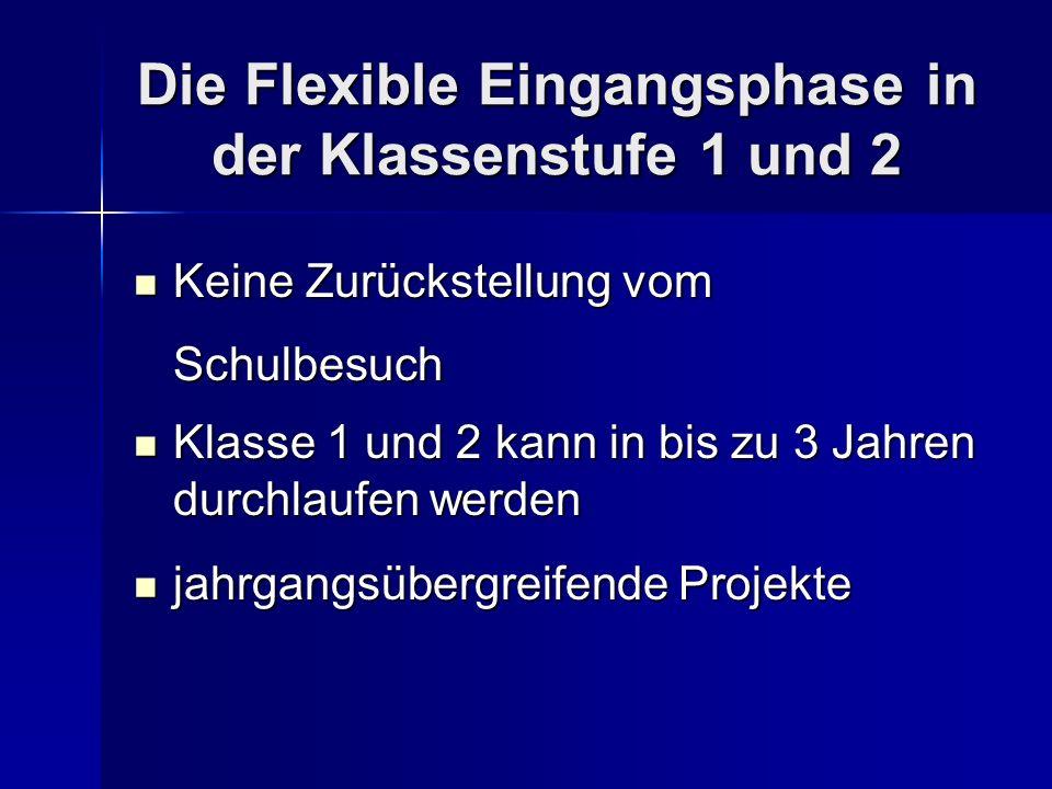 Die Flexible Eingangsphase in der Klassenstufe 1 und 2