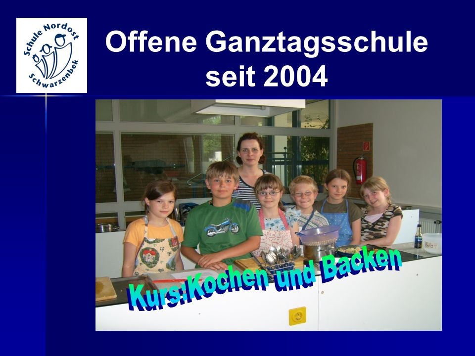 Offene Ganztagsschule seit 2004