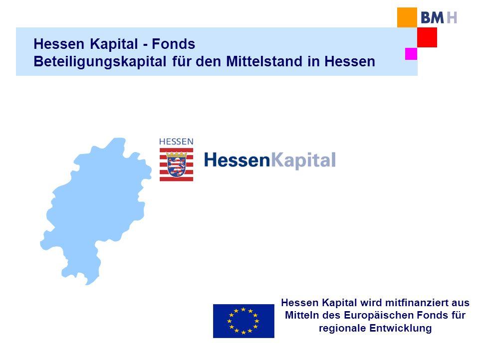 Hessen Kapital - Fonds Beteiligungskapital für den Mittelstand in Hessen