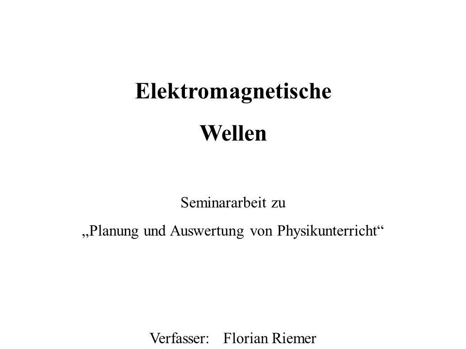 Deckblatt Elektromagnetische Wellen Seminararbeit zu