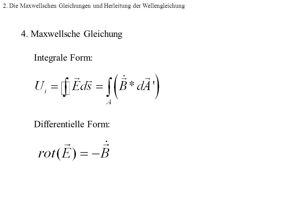 4. Maxwellsche Gleichung