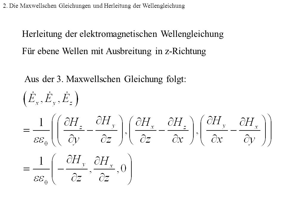 Wellengleichung Herleitung der elektromagnetischen Wellengleichung