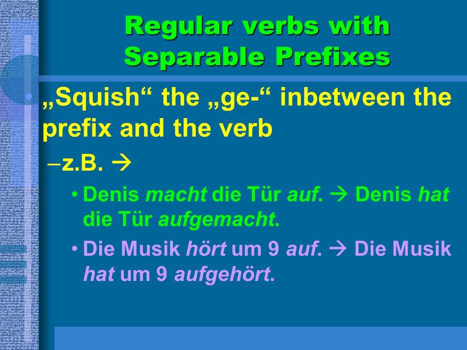 Regular verbs with Separable Prefixes