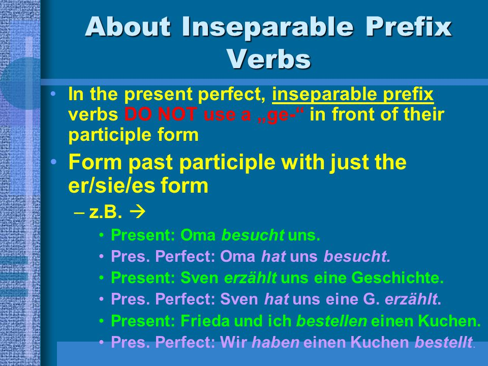 About Inseparable Prefix Verbs