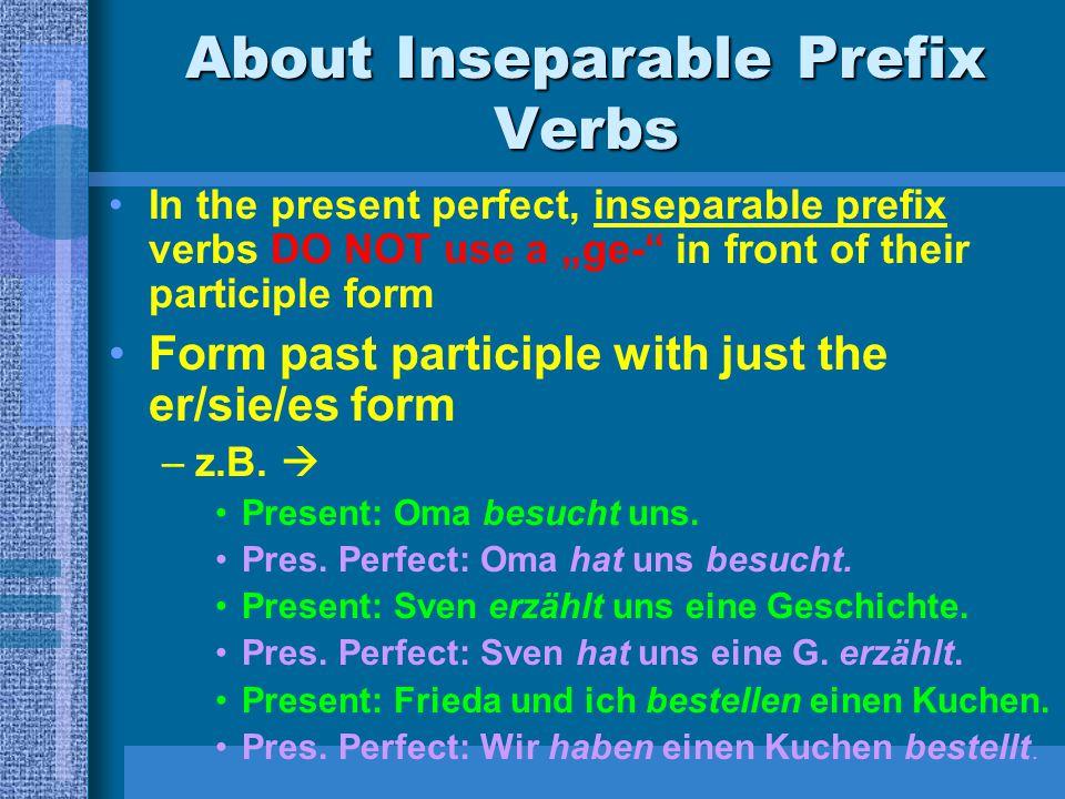 About Inseparable Prefix Verbs
