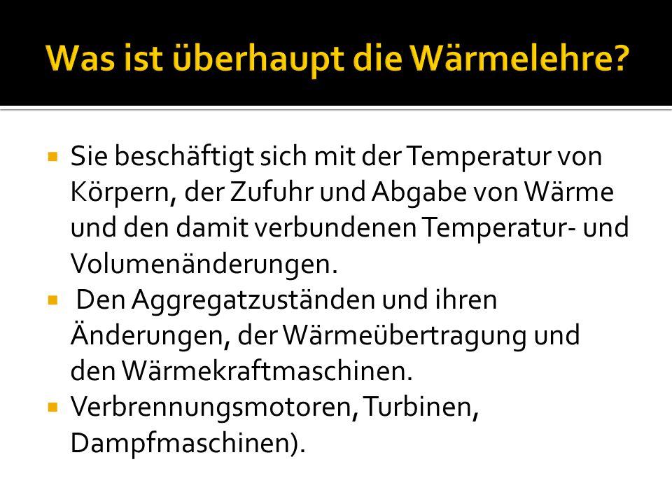 Was ist überhaupt die Wärmelehre